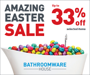 Bathroomware House Easter Sale
